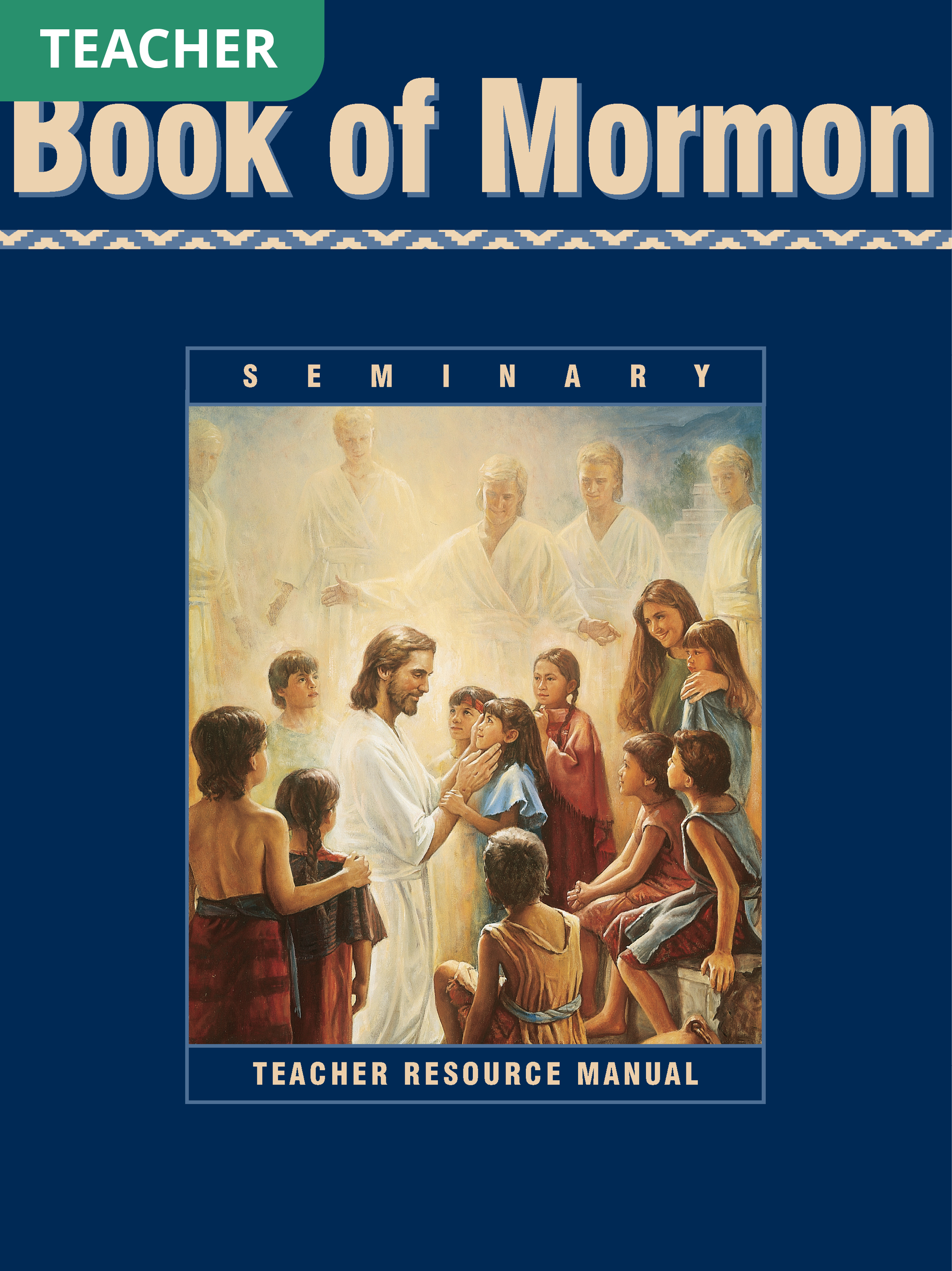 Book of Mormon Seminary Teacher Resource Manual