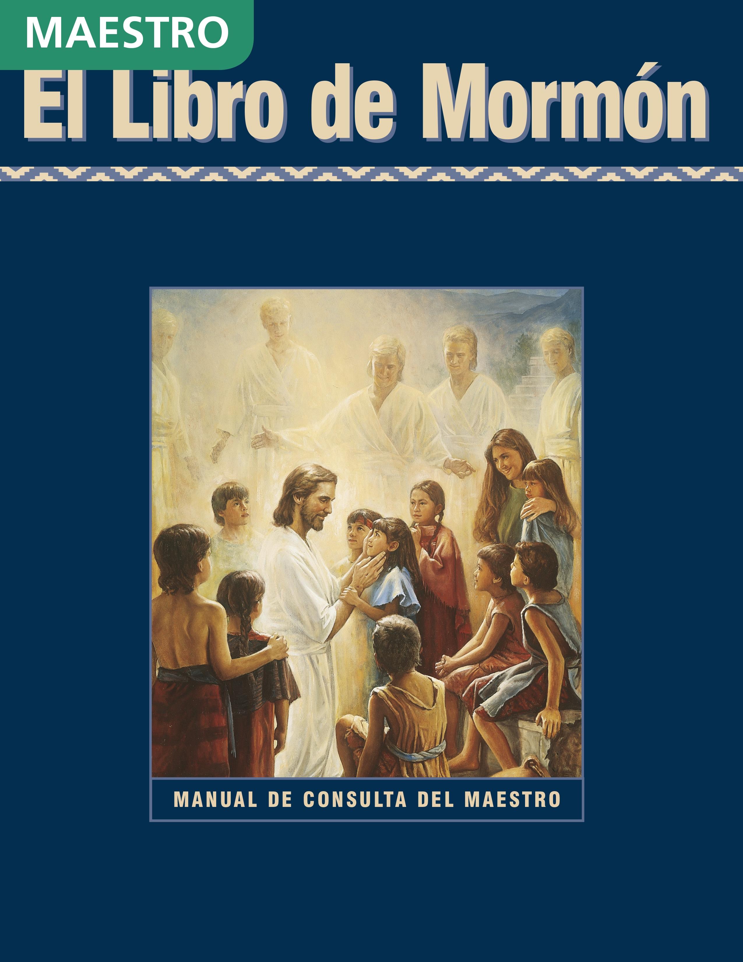 El Libro de Mormón: Manual de consulta del maestro de Seminario