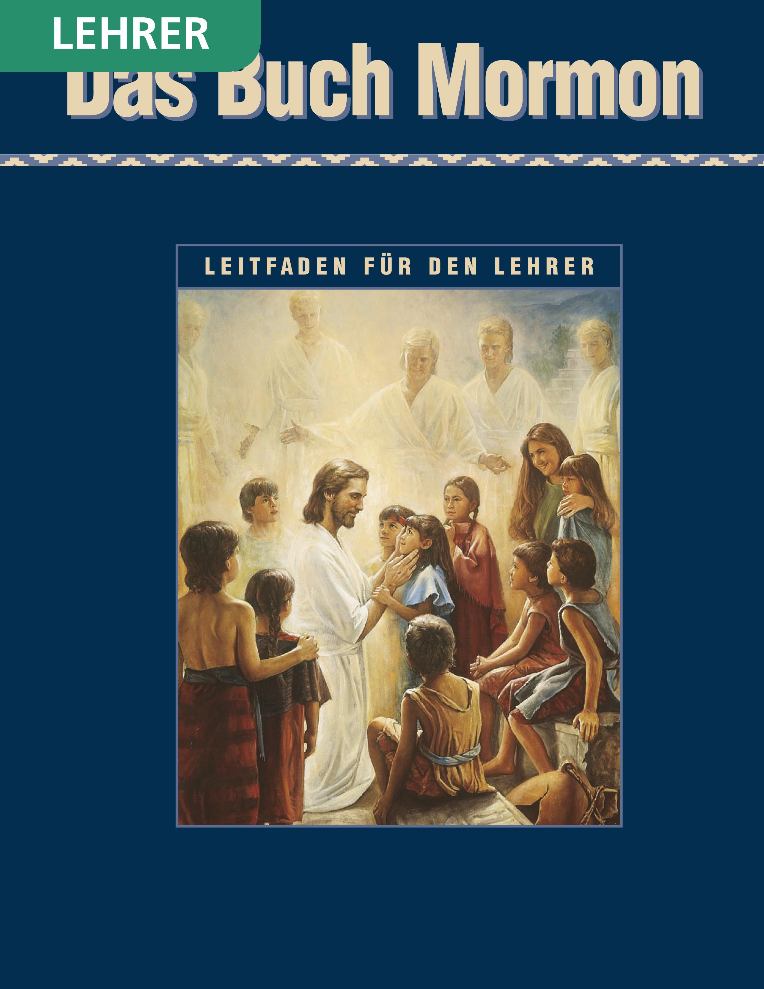 Das Buch Mormon– Seminarleitfaden für den Lehrer