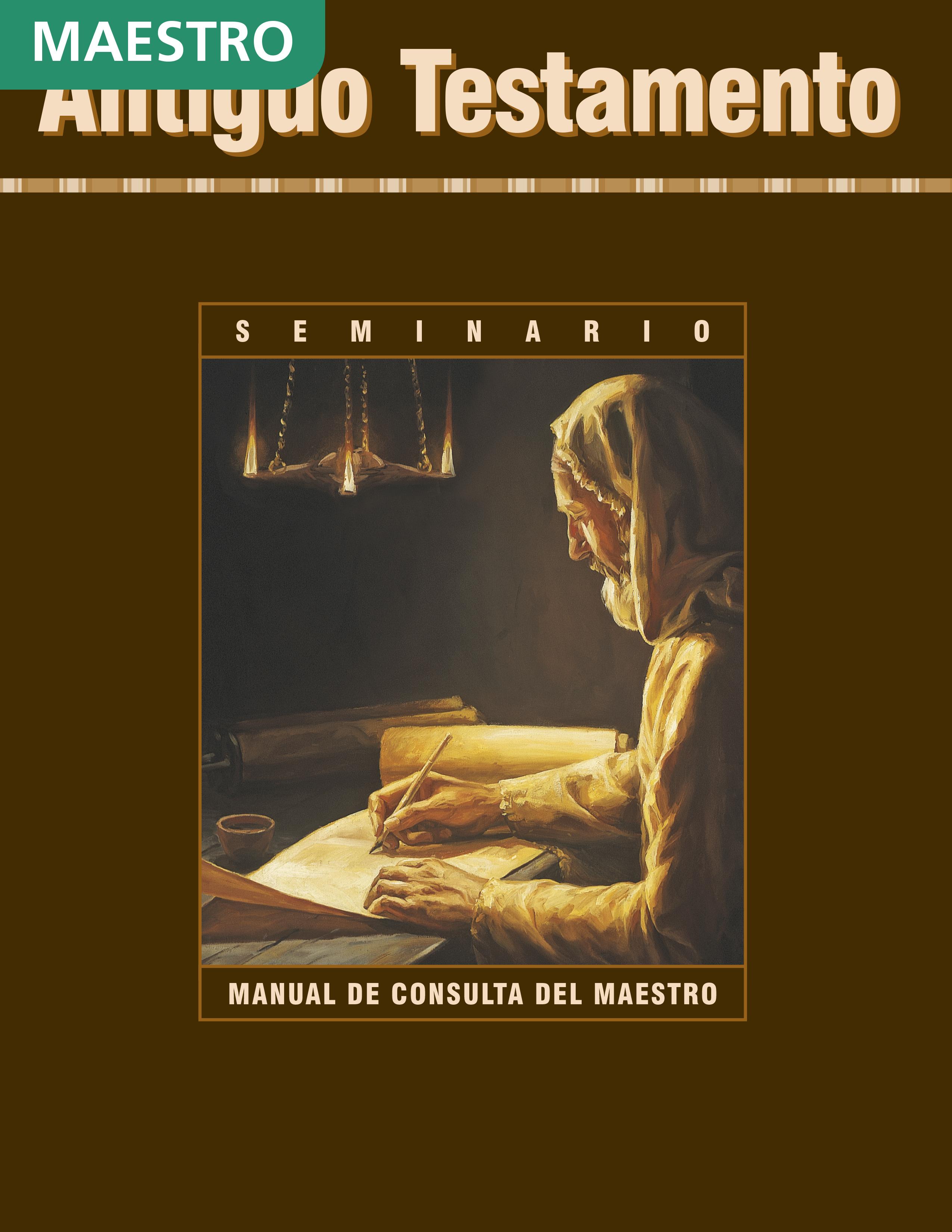 El Antiguo Testamento: Manual de consulta del maestro de Seminario