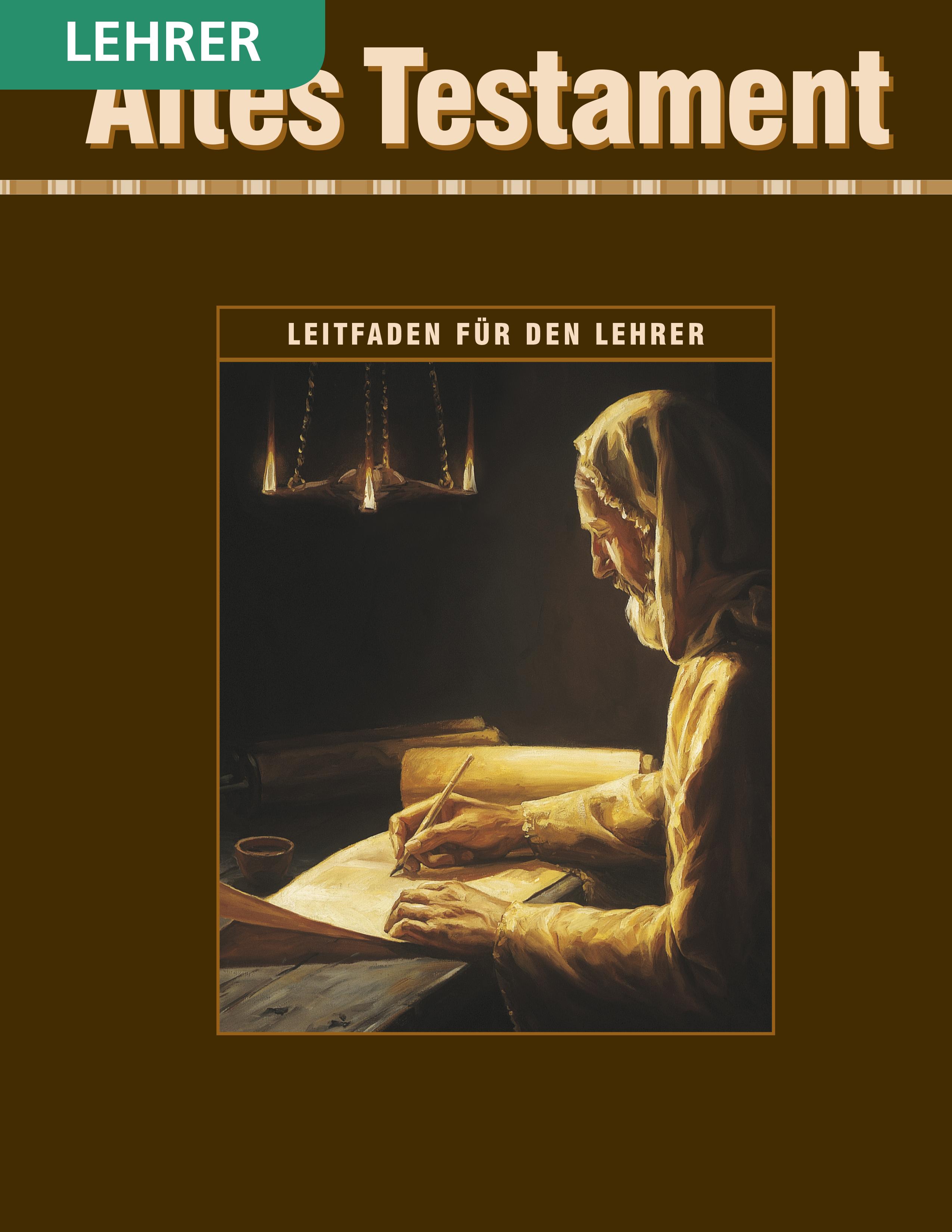 Altes Testament– Seminarleitfaden für den Lehrer