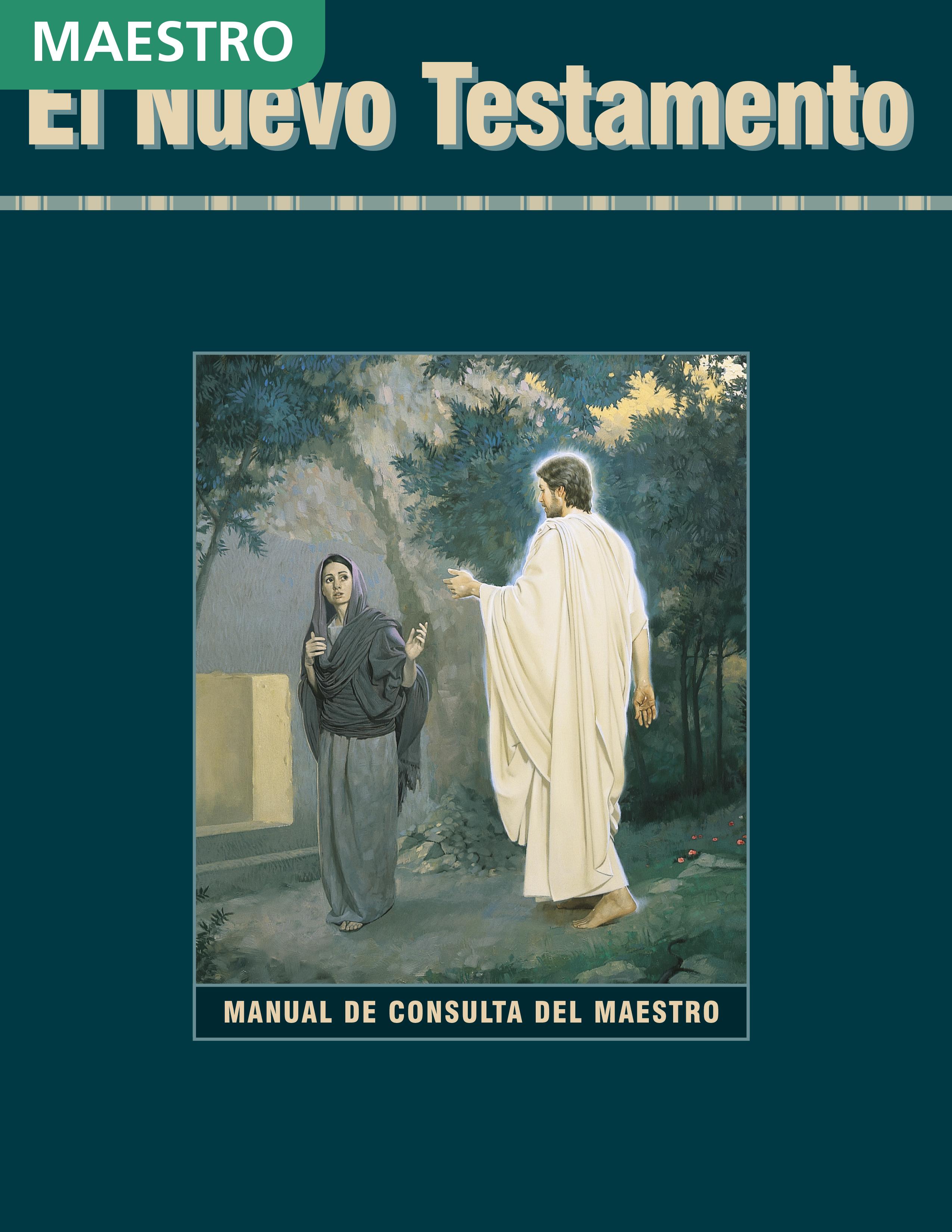 El Nuevo Testamento: Manual de consulta del maestro de Seminario
