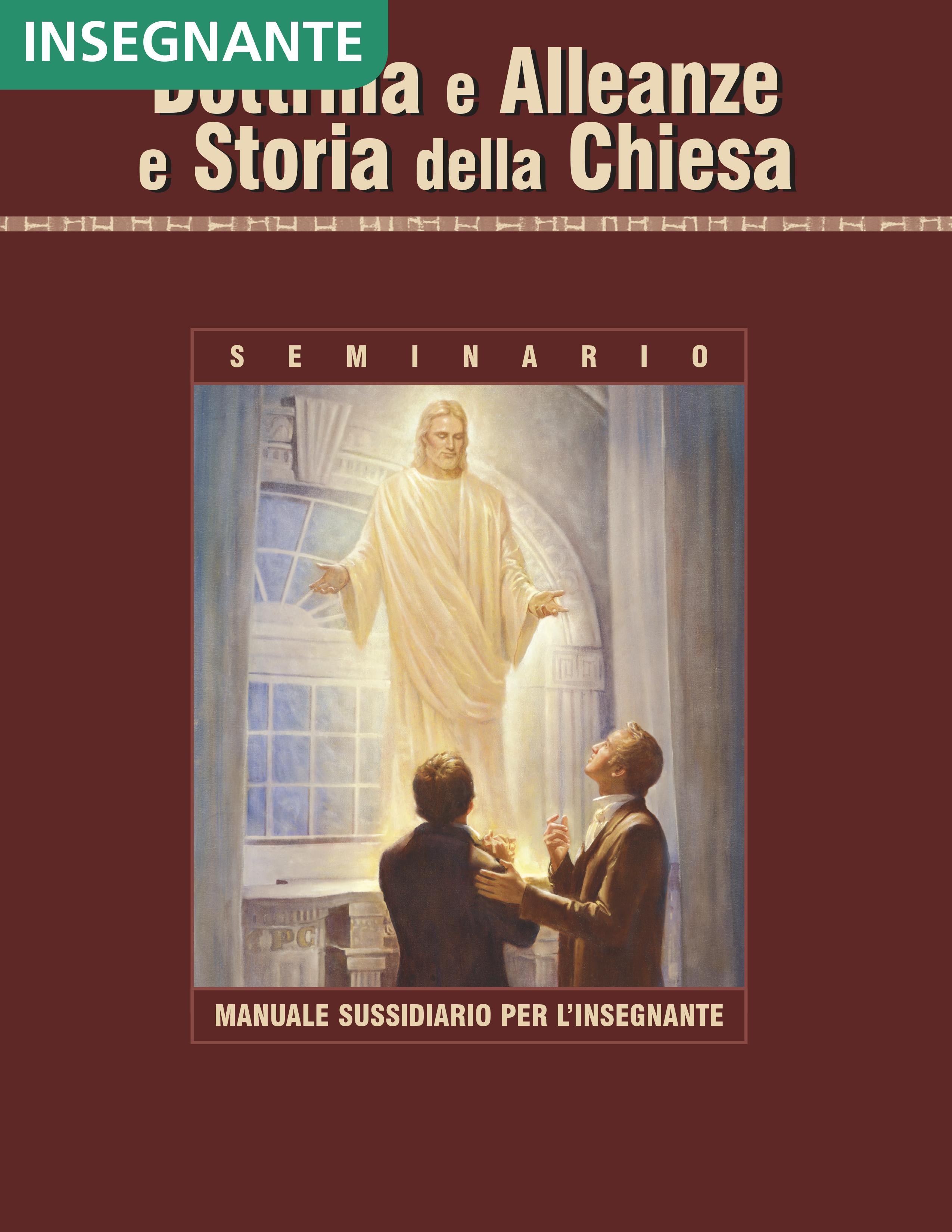 Dottrina e Alleanze e storia della Chiesa – Manuale sussidiario per l'insegnante di Seminario