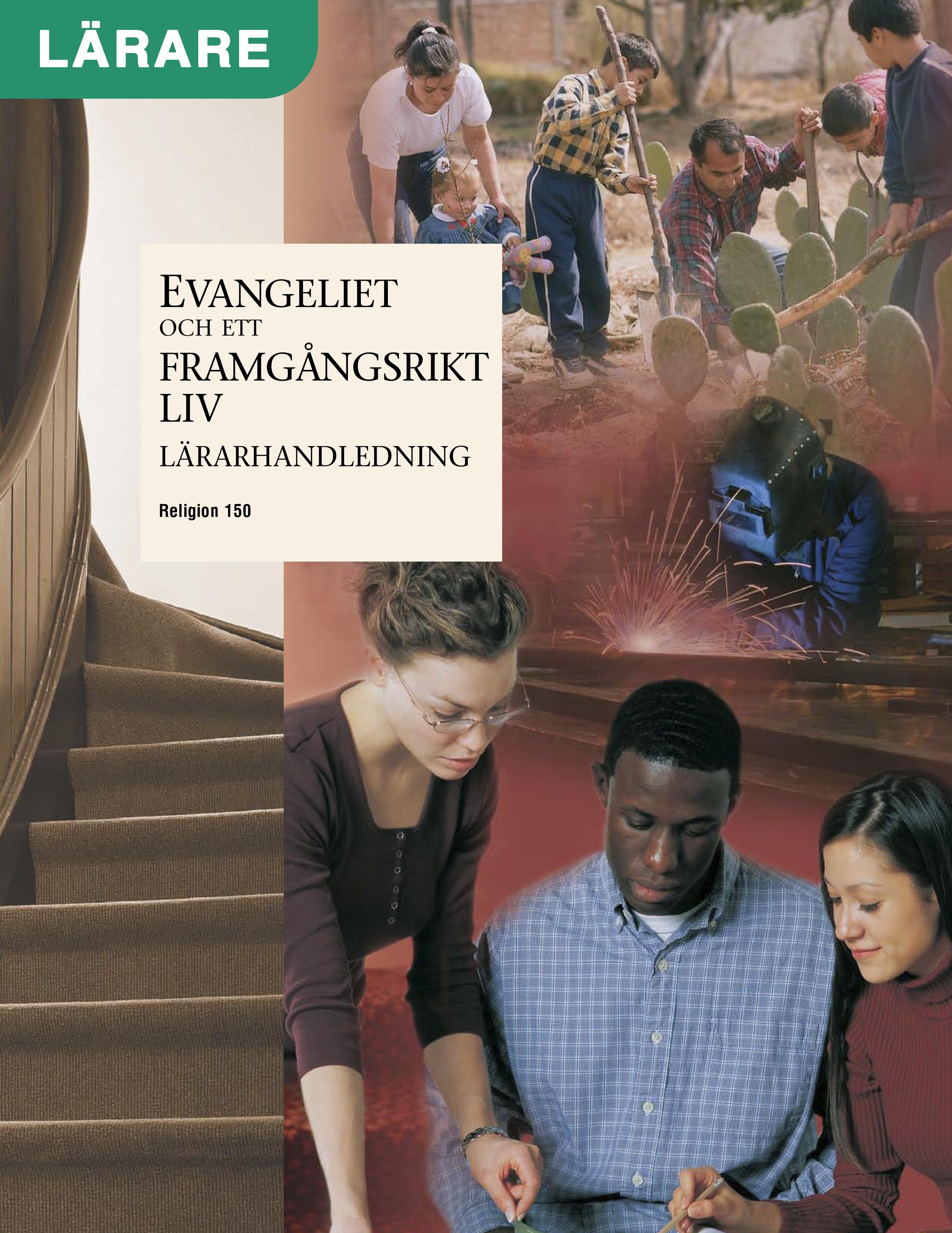 Evangeliet och ett framgångsrikt liv – Lärarhandledning (Rel 150)