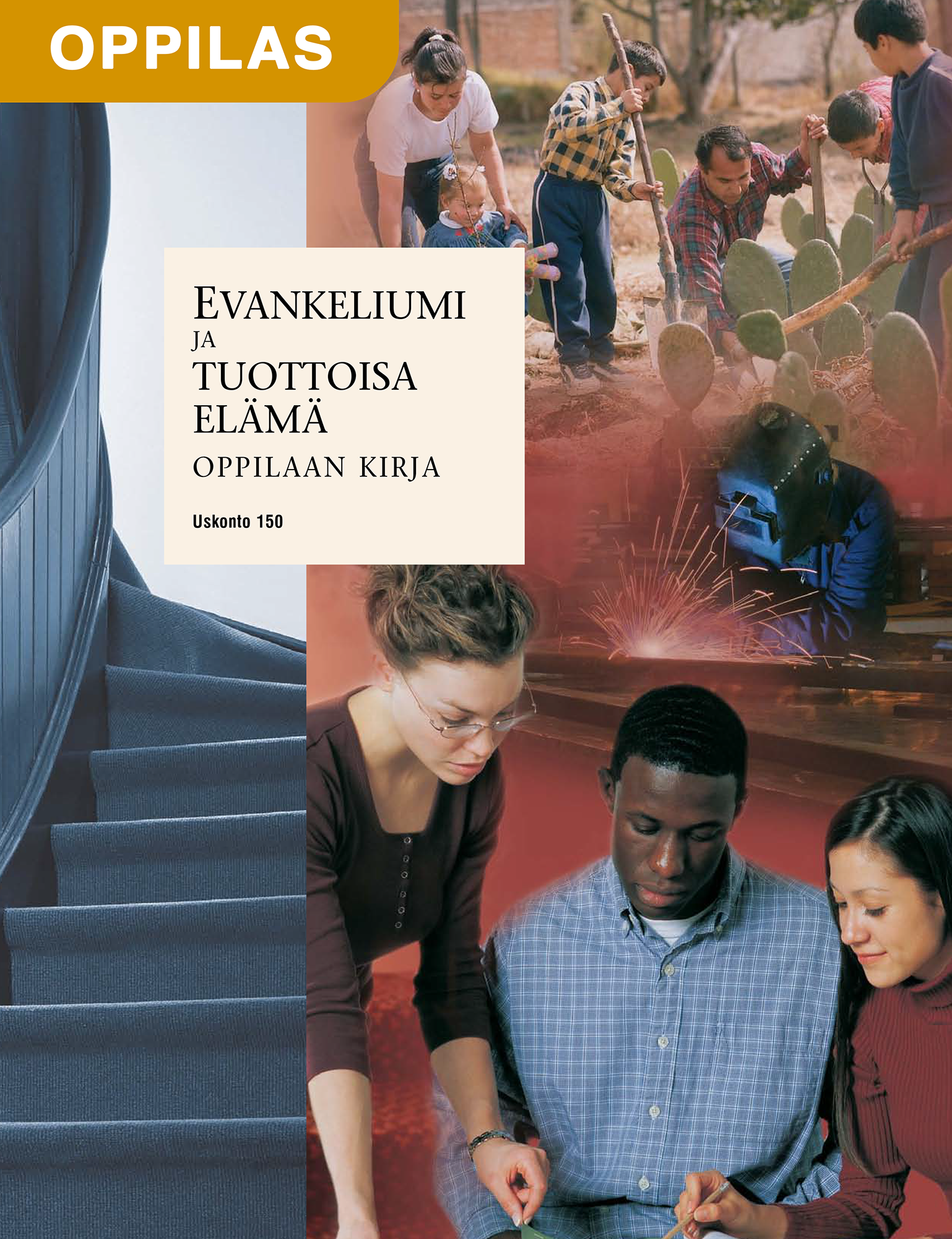 Evankeliumi ja tuottoisa elämä, oppilaan kirja (Uskonto 150)