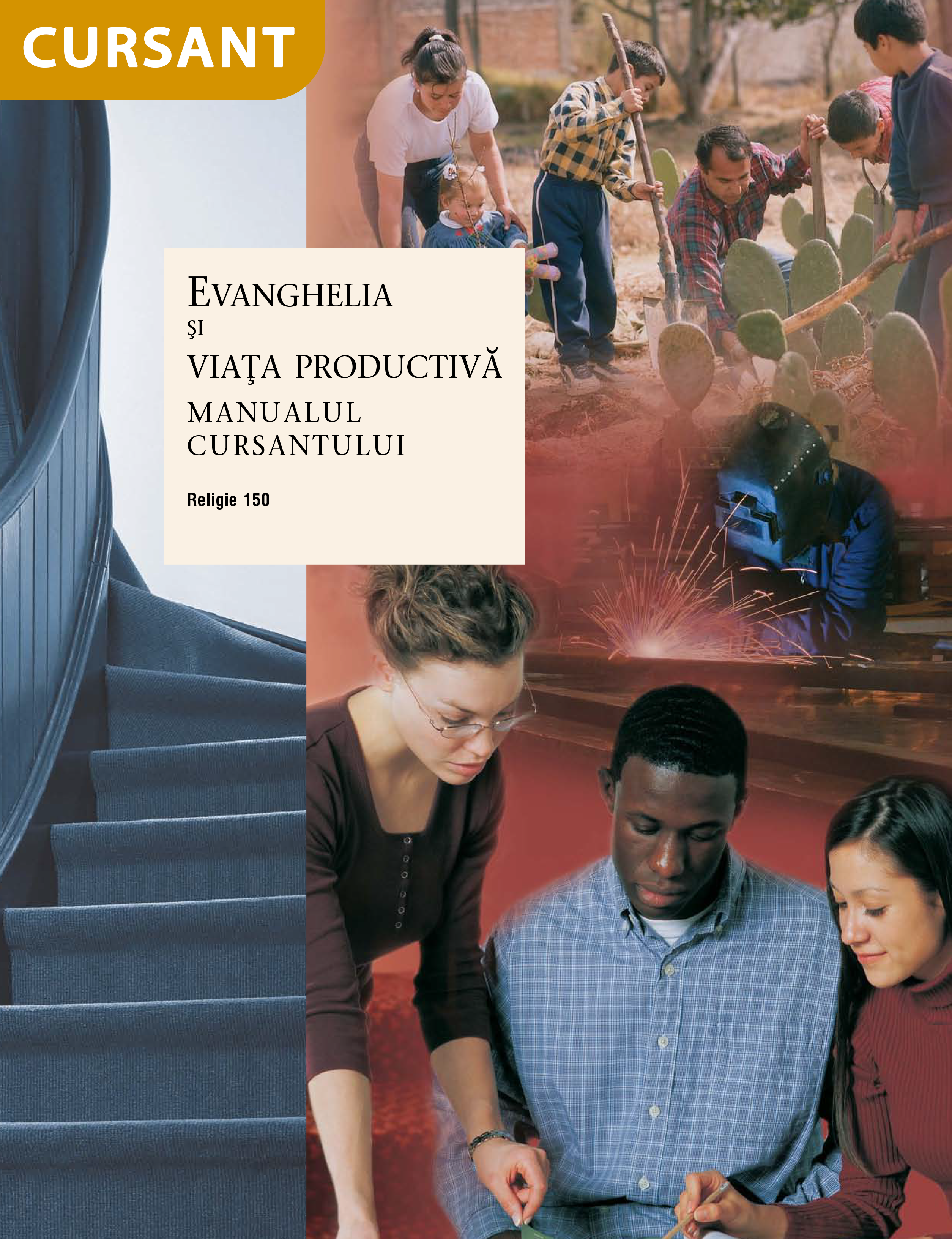 Evanghelia şi viaţa productivă – manualul cursantului (Rel 150)