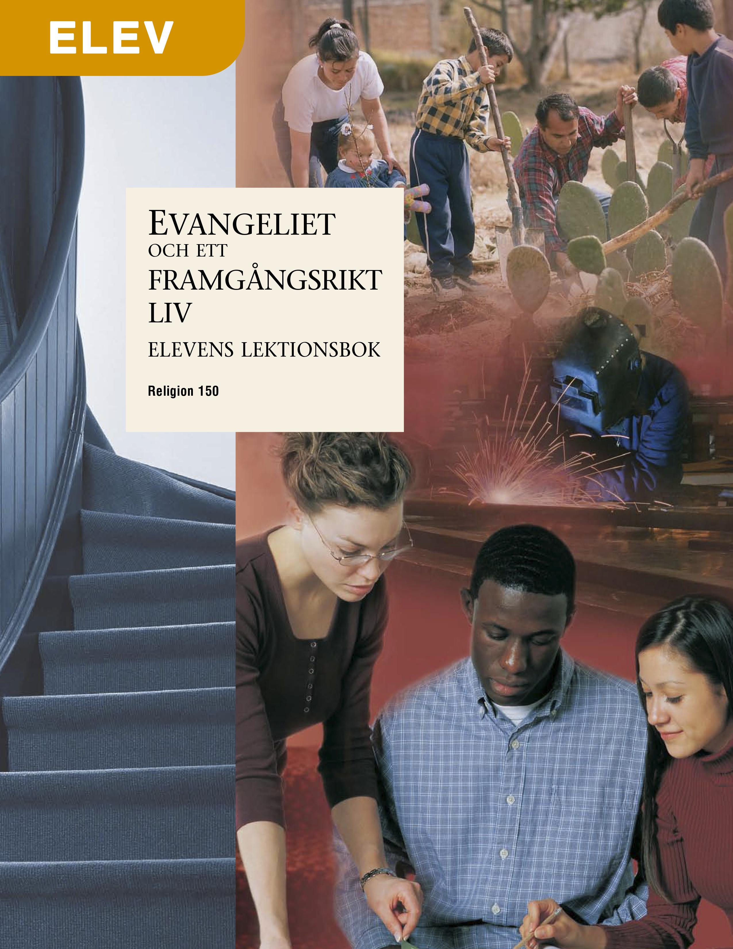 Evangeliet och ett framgångsrikt liv – Elevens lektionsbok (Rel 150)