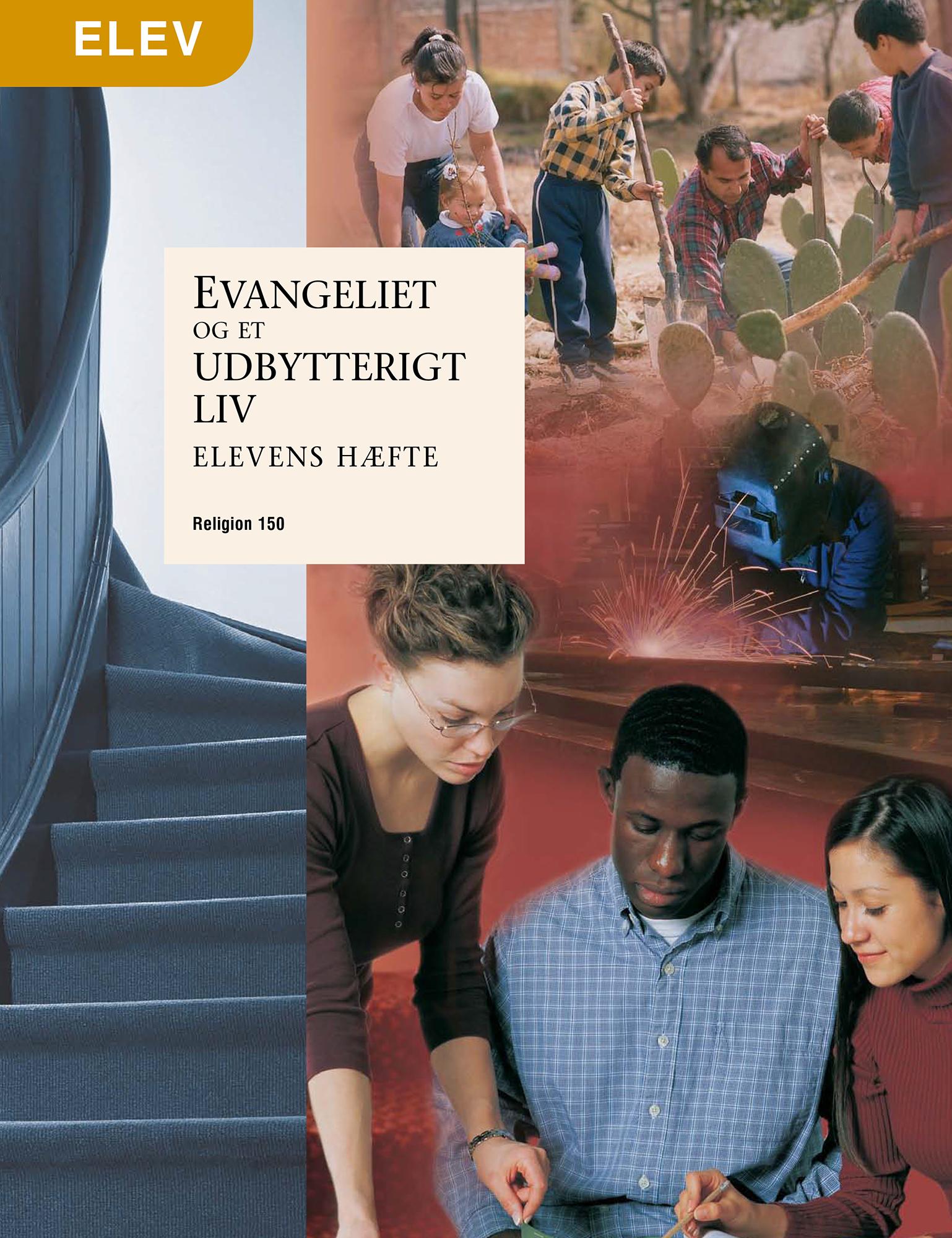 Evangeliet og et udbytterigt liv – Elevens hæfte (Rel 150)