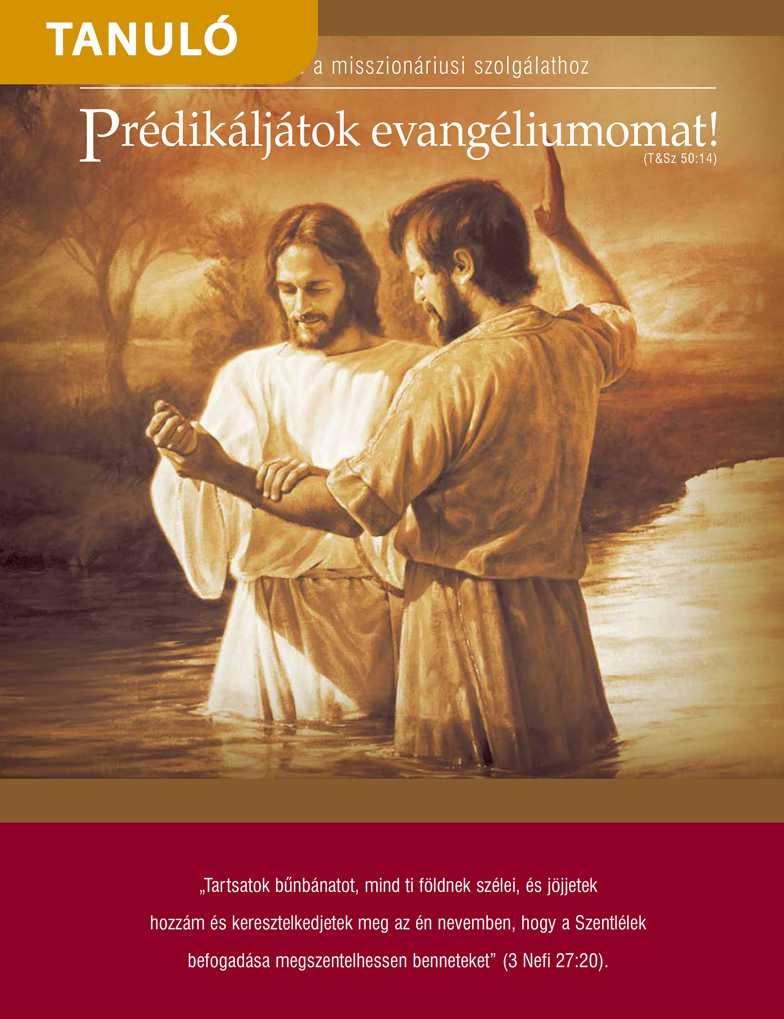 Prédikáljátok evangéliumomat!