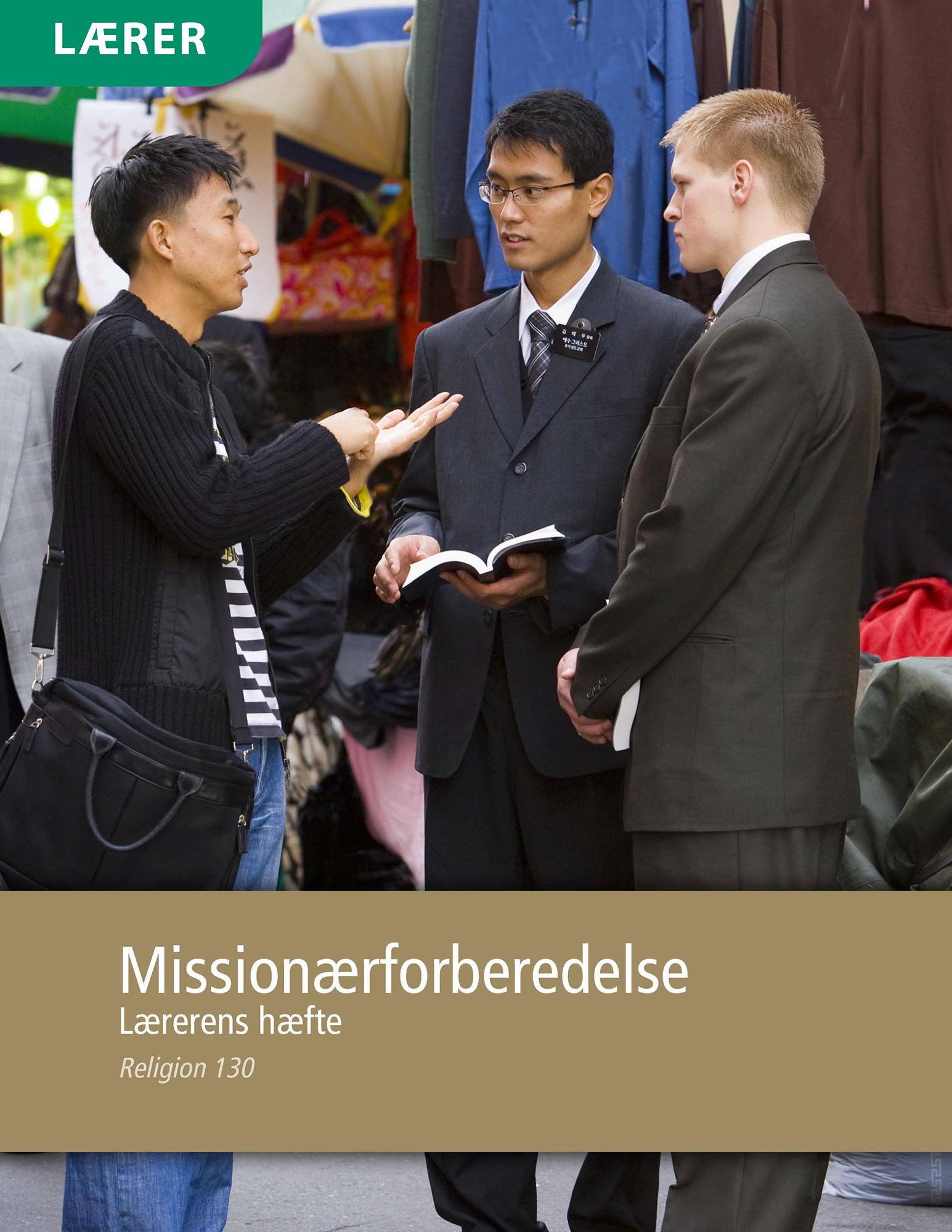 Missionærforberedelse – Lærerens hæfte (Rel 130)