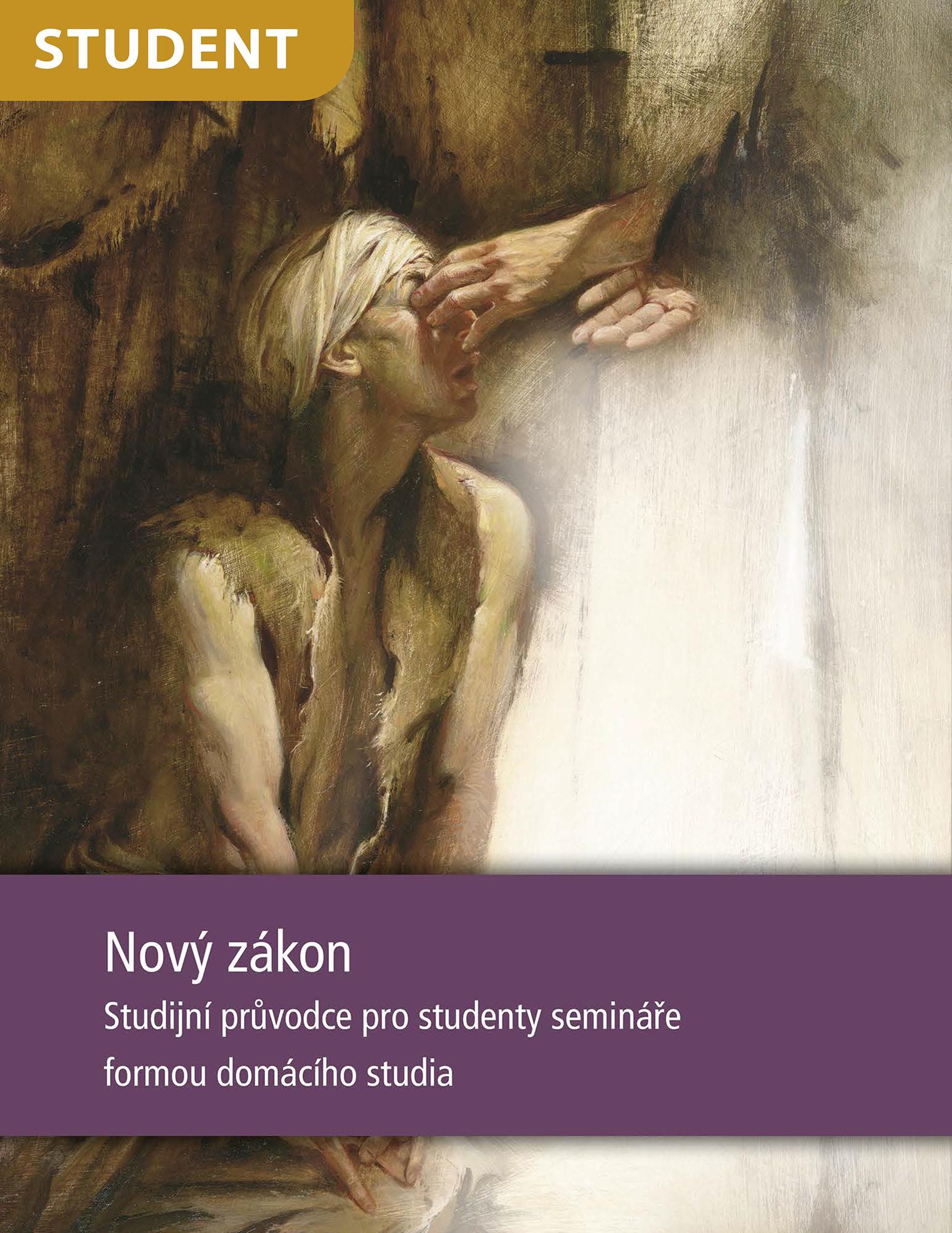 Nový zákon – studijní průvodce pro studenty semináře formou domácího studia