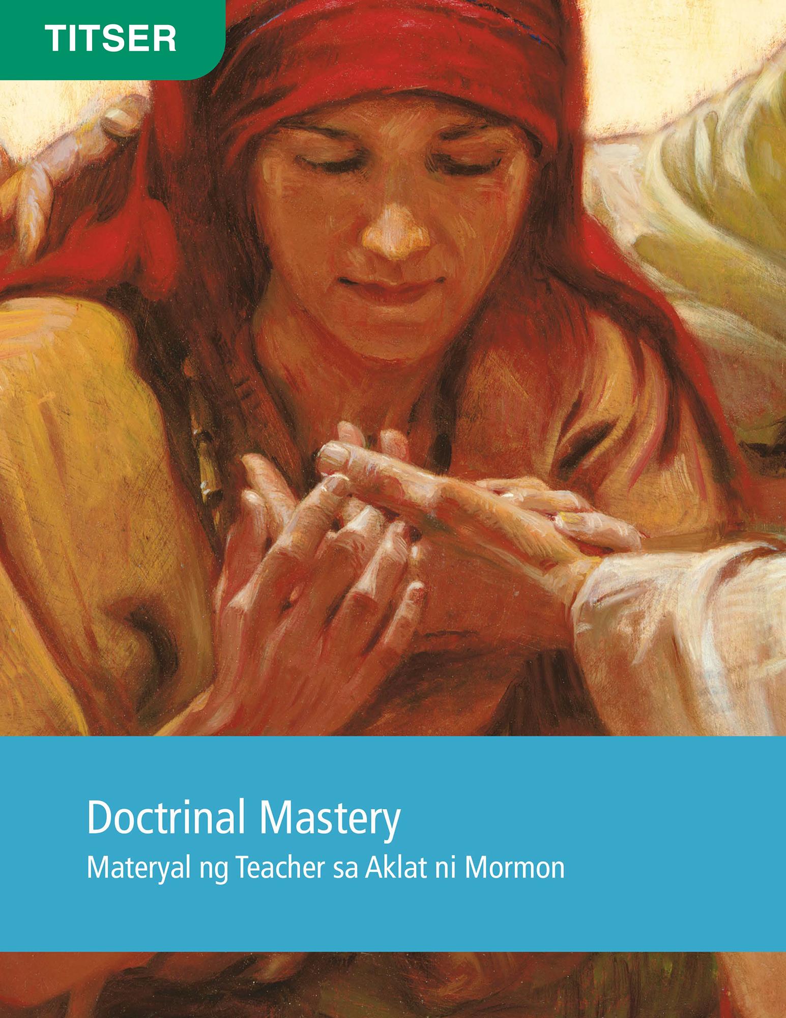 Doctrinal Mastery Material para sa Titser ng Aklat ni Mormon